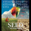 Seed: The Untold Story – Award Winning Documentary comes to the UK this April