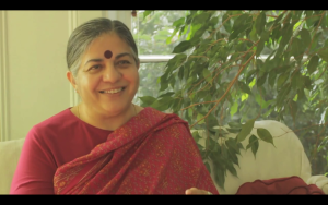 Dr Vandana Shiva, Physicist and internationally renowed activitst.